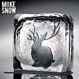 Miike Snow - Miike Snow