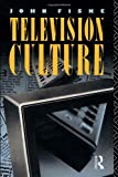 Television Culture (0415039347) by John Fiske