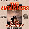 The Ambushers: The Horsemen, Book 5 Audiobook by Gary McCarthy Narrated by Maynard Villers