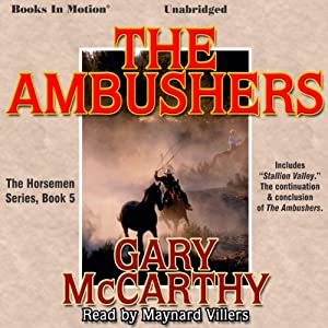 The Ambushers: The Horsemen, Book 5 | [Gary McCarthy]