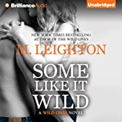 Some Like It Wild: The Wild Ones, Book 2 | [M. Leighton]