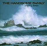 The Handsome Family Singing Bones (CD)