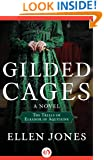 Gilded Cages: The Trials of Eleanor of Aquitaine: A Novel (The Queens of Love and War Book 3)