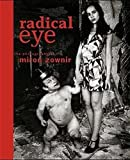img - for Radical Eye: The Photography of Miron Zownir by Miron Zownir (1997-12-02) book / textbook / text book