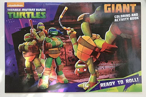 Teenage Mutant Ninja Turtles Giant Coloring and Activity Book - Ready to Roll