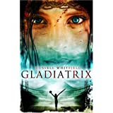 Gladiatrixby Russell Whitfield