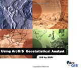 img - for Using Arcgis Geostatistical Analyst book / textbook / text book