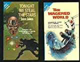 Tonight We Steal the Stars / The Wagered World (Ace Double, 81680) (0208168001) by John Jakes