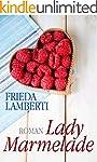 Lady Marmelade Eine s�� saure Liebesg...