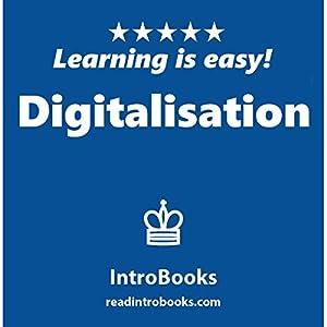 Digitalisation Hörbuch von  IntroBooks Gesprochen von: Andrea Giordani