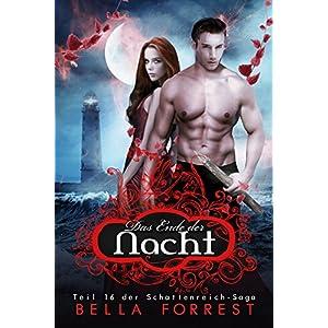 Das Schattenreich der Vampire 16: Das Ende der Nacht
