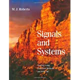 Signals and Systems: Analysis of Signals Through Linear Systemsby M.J. Roberts