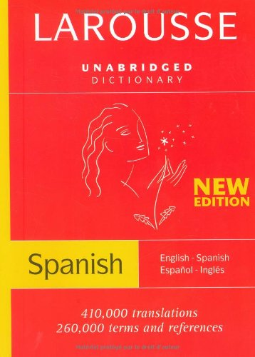 Larousse Unabridged Dictionary: Spanish-/English/English-Spanish (Larousse Diccionario/Dictionary (English-Spanish/Espanol-Ingles))