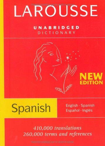 Larousse Unabridged Dictionary:...