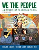 img - for We the People: An Introduction to American Politics (Full Seventh Edition (with policy chapters)) book / textbook / text book