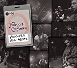 Access All Areas by FAIRPORT CONVENTION (2015-03-24)