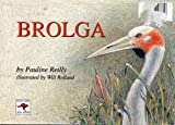 Brolga (Picture Roo Book)