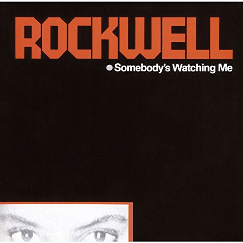 Rockwell - Somebody`s Watching Me - Zortam Music