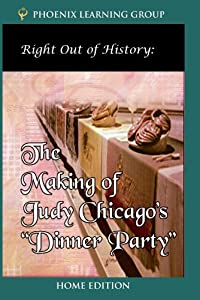Right Out of History: Judy Chicago (Home Use)