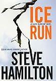 Ice Run: An Alex McKnight Novel (Alex McKnight Novels)