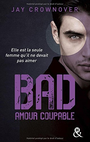 Bad Tome 3 : Amour coupable 519ztpkd1zL