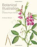 img - for Botanical Illustration from Chelsea Physic Garden book / textbook / text book