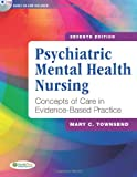 img - for Psychiatric Mental Health Nursing: Concepts of Care in Evidence-Based Practice book / textbook / text book