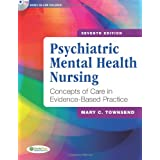 Psychiatric Mental Health Nursing: Concepts of Care in Evidence-Based Practice ~ Mary Townsend