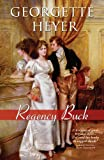Georgette Heyer Regency Buck (Thorndike Clean Reads)