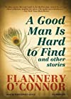 A Good Man Is Hard to Find: And Other Stories by Flannery O'Connor (2010) Audio CD
