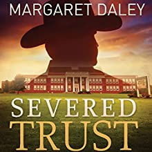 Severed Trust: Men of the Texas Rangers, Book 4 (       UNABRIDGED) by Margaret Daley Narrated by Carly Robins