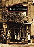 img - for Harrisonburg (VA) (Images of America) book / textbook / text book