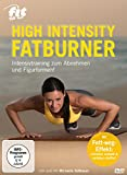 Fit for Fun - High Intensity Fatburner: Intensivtraining zum Abnehmen und Figurformen!