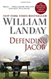 img - for Defending Jacob: A Novel by William Landay (2013-09-03) book / textbook / text book