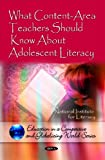 img - for What Content-Area Teachers Should Know About Adolescent Literacy (Education in a Competetive and Globalizing World) book / textbook / text book