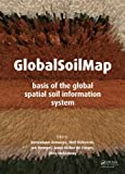 GlobalSoilMap: Basis of the global spatial soil information system