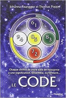 Le code chaque chiffre de votre date de naissance a une for Signification chiffre 13