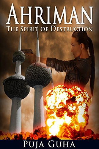 Ahriman: The Spirit of Destruction by Puja Guha