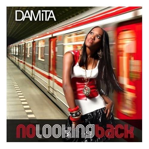 Damita -  No Looking Back [ENHANCED] (2008)