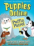 img - for Puffin Patrol (Puppies Online) book / textbook / text book