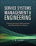 img - for Service Systems Management and Engineering: Creating Strategic Differentiation and Operational Excellence book / textbook / text book