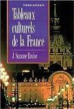 Tableaux culturels de la France (3rd Edition)