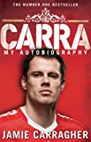 img - for Carra: My Autobiography book / textbook / text book