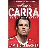 Carra: My Autobiographyby Jamie Carragher