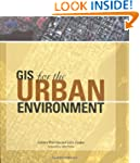 GIS for the Urban Environment