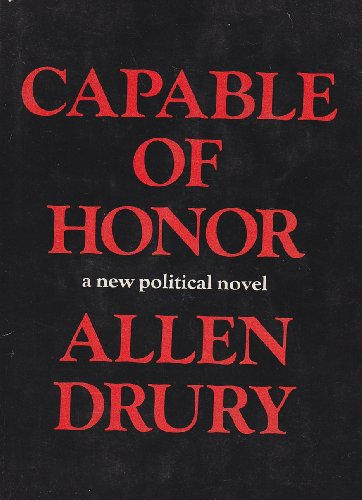 Capable of Honor by Allen Drur