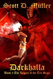 Darkhalla (Legacy of the Ten Series Book 3)