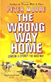 The Wrong Way Home (0553817000) by Moore, Peter