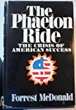 The Phaeton Ride: The Crisis of American Success (0385043058) by McDonald, Forrest