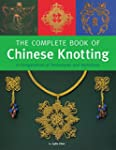 The Complete Book of Chinese Knotting...